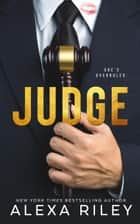 Judge ebook by Alexa Riley