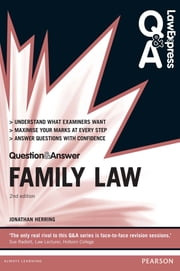 Law Express Question and Answer: Family Law ebook by Jonathan Herring