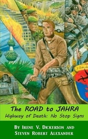 The Road to Jahra ebook by Steven Robert Alexander