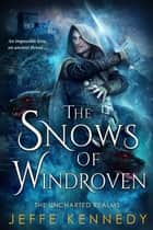 The Snows of Windroven ebooks by Jeffe Kennedy
