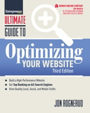 Ultimate Guide to Optimizing Your Website ebook by Jon Rognerud