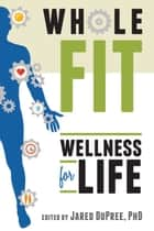 WholeFIT ebook by W. Jared DuPree,PhD