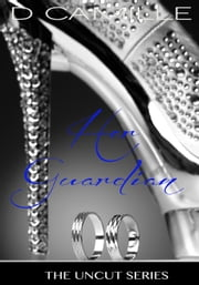 Her Guardian - The Uncut Series, #2 ebook by D. Camille