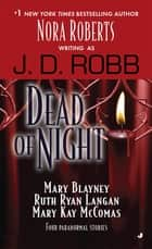 Dead of Night ekitaplar by J. D. Robb, Mary Blayney, Ruth Ryan Langan,...