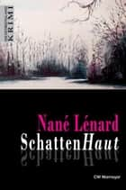 SchattenHaut ebook by Nané Lénard