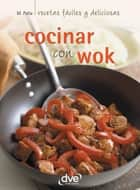 Cocinar con wok ebook by Monica Palla