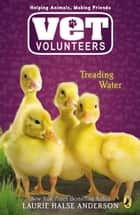 Treading Water ebook by