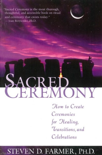 Sacred Ceremony ebook by Steven Farmer