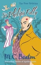 Sir Philip's Folly ebook by