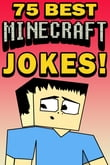75 Best Minecraft Jokes