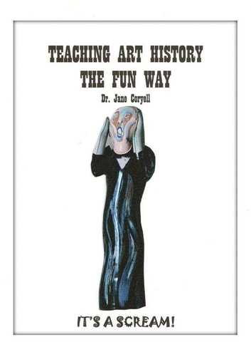 Teaching Art History the Fun Way ebook by Dr. Jane Coryell