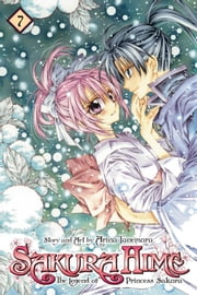 Sakura Hime: The Legend of Princess Sakura , Vol. 7 ebook by Arina Tanemura