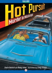 Hot Pursuit - Murder in Mississippi ebook by Stacia Deutsch,Rhody Cohon,Craig Orback