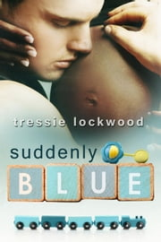 Suddenly Blue ebook by Tressie Lockwood