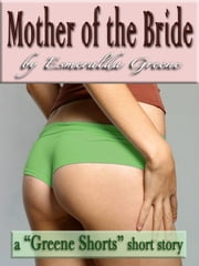 Mother of the Bride ebook by Esmeralda Greene