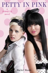 Poseur #3: Petty in Pink - A Trend Set Novel ebook by Rachel Maude
