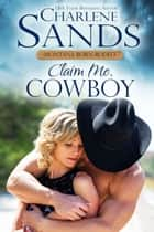 Claim Me, Cowboy ebook by Charlene Sands