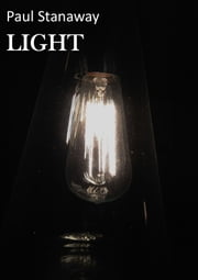 LIGHT - A modern day investigative horror. Novella. ebook by Paul Stanaway