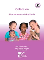 Fundamentos de pediatría - Colección ebook by Kobo.Web.Store.Products.Fields.ContributorFieldViewModel