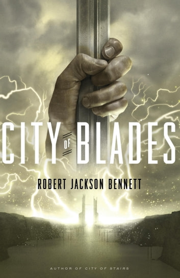 City of Blades ebook by Robert Jackson Bennett