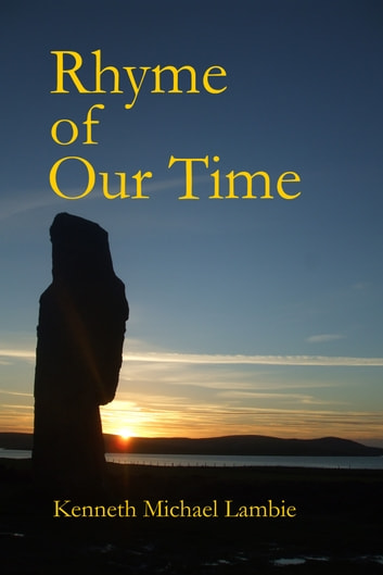 Rhyme of Our Time ebook by Kenneth Michael Lambie