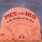 Pigs in the Mud in the Middle of the Rud ebook by Lynn Plourde
