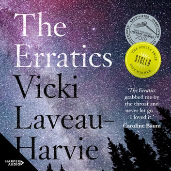 The Erratics - 2019 Stella Prize Winner audiobook by Vicki Laveau-Harvie