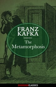 The Metamorphosis (Diversion Classics) ebook by Franz Kafka