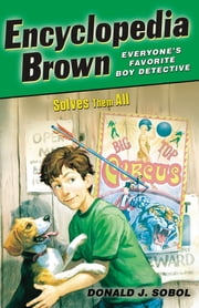 Encyclopedia Brown Solves Them All ebook by Donald J. Sobol