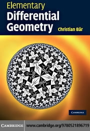 Elementary Differential Geometry ebook by Bar, Christian