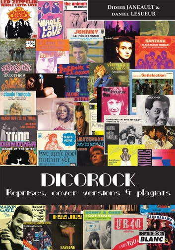 Dicorock - Reprises, cover versions et plagiats ebook by Didier Janeault