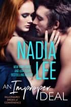 An Improper Deal (Elliot & Annabelle #1) ebook by Nadia Lee