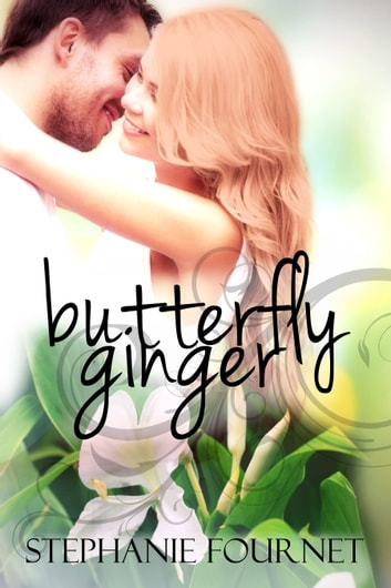 Butterfly Ginger ebook by Stephanie Fournet