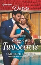 One Night, Two Secrets ebook by Katherine Garbera