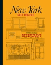 New York Cult Recipes ebook by Marc Grossman