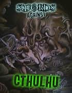 Swords Against Cthulhu ebook by Rogue Planet Press