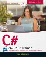 C# 24-Hour Trainer ebook by Rod Stephens