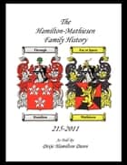 The HAMILTON - MATHIESON Family History ebook by Dixie Dunn