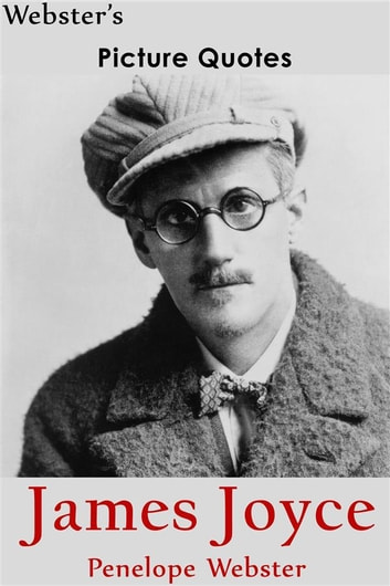 Citaten Roald Dahl : Websters james joyce picture quotes ebook door penelope webster