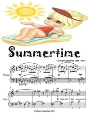 Summertime - Easy Piano Sheet Music Junior Edition ebook by Silver Tonalities