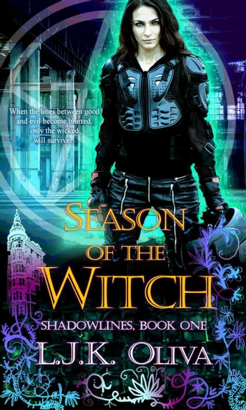 Season Of The Witch - Shades Below: Shadowlines, #1 ebook by LJK Oliva