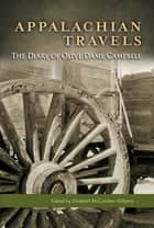 Appalachian Travels ebook by Elizabeth M. Williams,Olive Dame Campbell