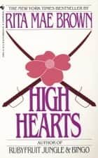 High Hearts eBook by Rita Mae Brown
