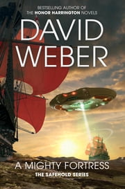 A Mighty Fortress: A Safehold Novel 4 ebook by David Weber