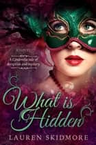 What is Hidden ebook by Lauren Skidmore