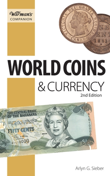 World Coins & Currency, Warman's Companion ebook by Arlyn Sieber