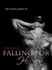 Falling for Heaven ebook by Anne Conley