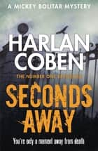 Seconds Away ebook by Harlan Coben