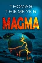 Magma ebook by Thomas Thiemeyer