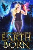 Earth Born ebook by N. E. Conneely
